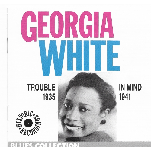Georgia WHITE / TROUBLE IN MIND