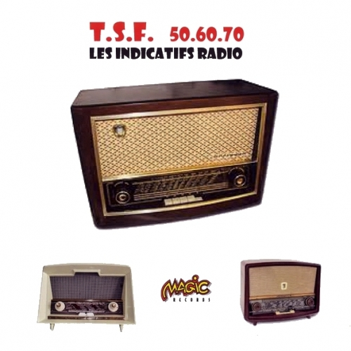 ANTHOLOGIE INDICATIFS RADIOs -TSF / 50-60-70 /
