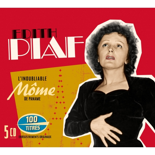 Édith PIAF / L'INOUBLIABLE MÔME DE PARIS