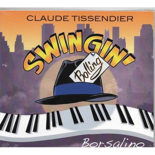 Claude TISSENDIER / SWINGIN'S BOLLING