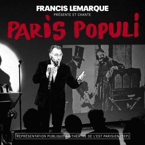 Francis LEMARQUE / PARIS POPULI