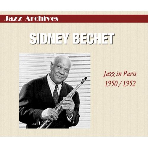 Sidney BECHET / JAZZ IN PARIS