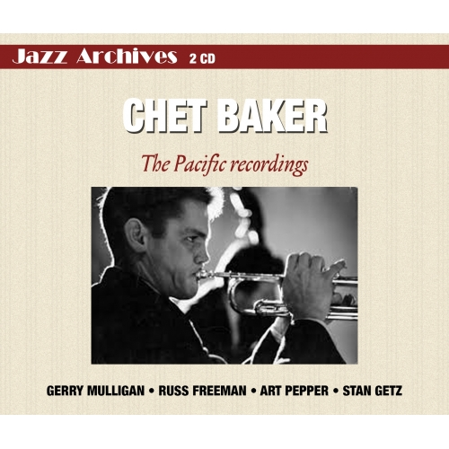 Chet BAKER / THE PACIFIC RECORDINGS