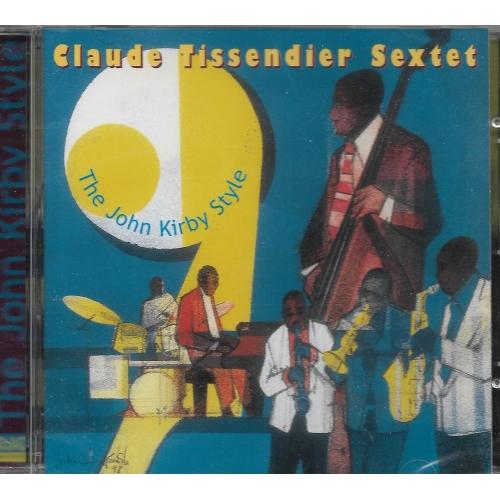 Claude TISSENDIER / SEXTET