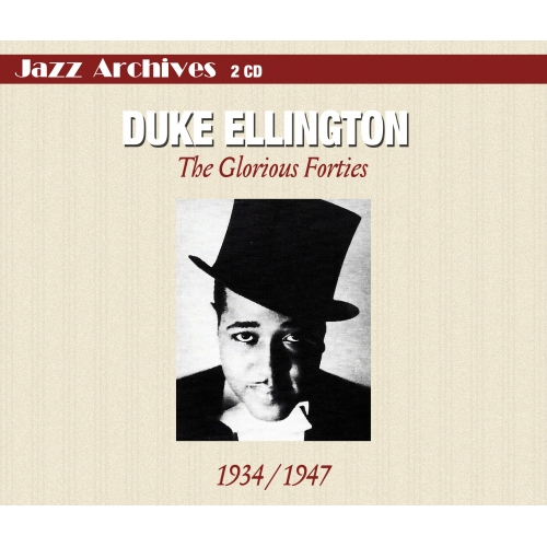 Duke ELLINGTON / THE GLORIOUS FORTIES