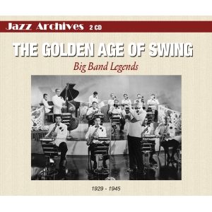 BIG BAND LEGENDS / THE GOLDEN AGE OF SWING