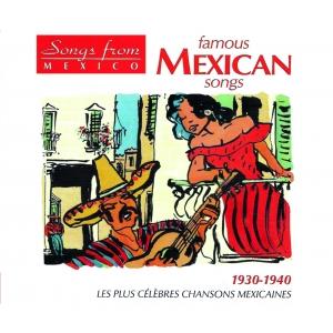 MEXIQUE / CHANSONS POPULAIRES