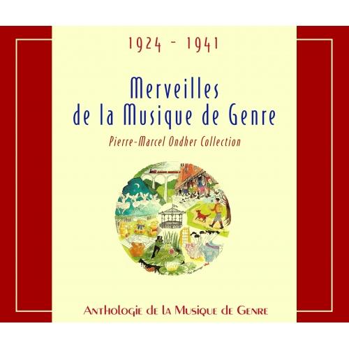 ANTHOLOGIE DE LA MUSIQUE DE GENRE / MERVEILLES DE LA MUSIQUE