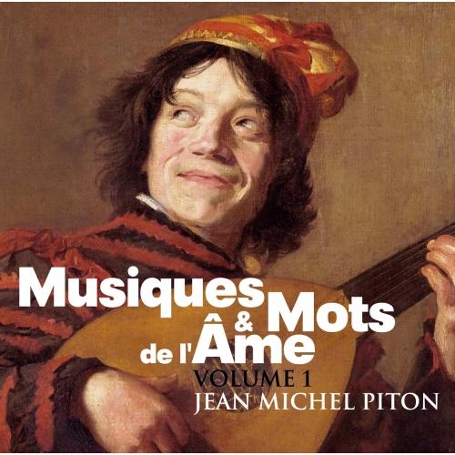 Jean Michel PITON / MUSIQUES ET MOTS DE L'ÂME V 1