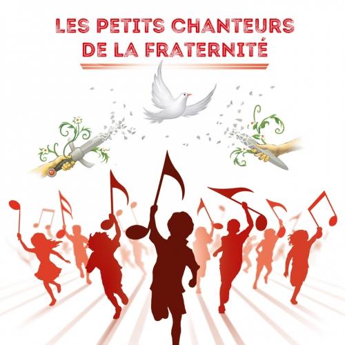 LES PETITS CHANTEURS DE LA FRATERNITÉ