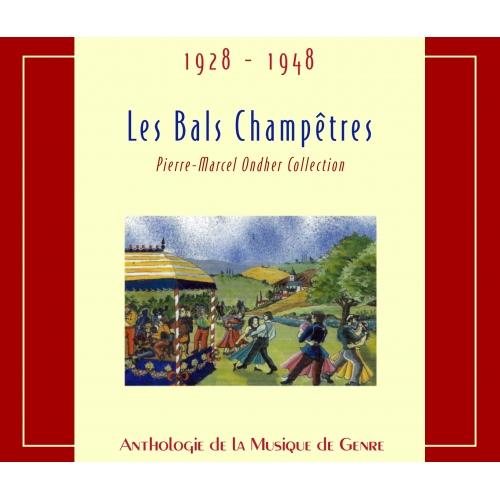 ANTHOLOGIE DE LA MUSIQUE DE GENRE / LES BALS CHAMPÊTRES