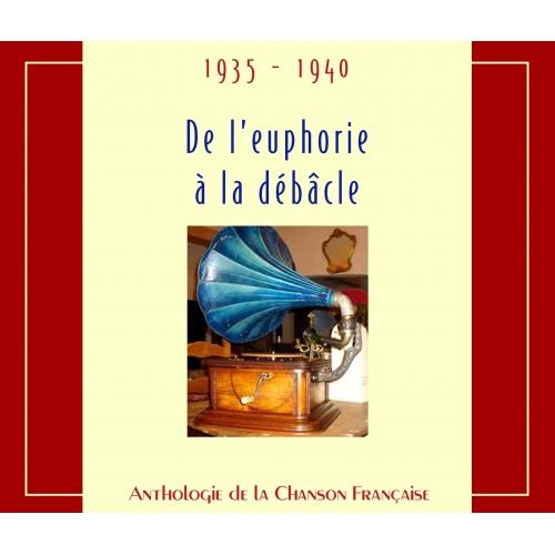 1935-1940 ANTHOLOGIE DE LA CHANSON FRANÇAISE