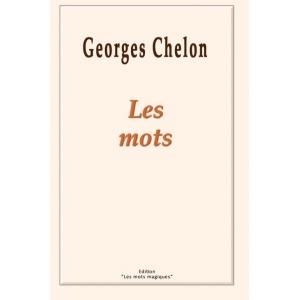 Georges CHELON / LES MOTS