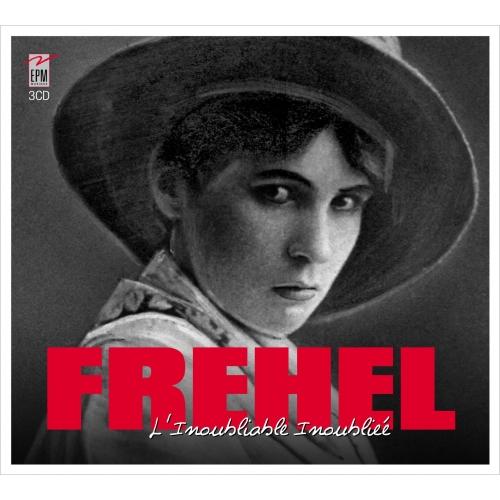 FREHEL / L'INOUBLIABLE INOUBLIÉE