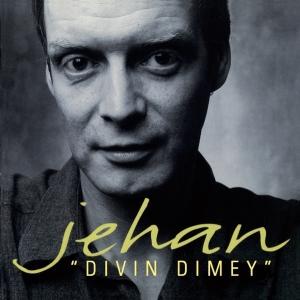 JEHAN / DIVIN DIMEY
