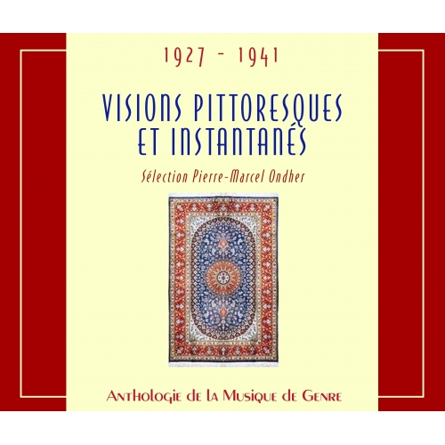 VISIONS PITTORESQUES / PIERRE MARCEL ONDHER