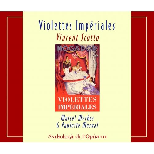 VIOLETTES IMPÉRIALES / SCOTTO - MERKES - MERVAL
