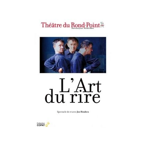 L'ART DU RIRE / JOS HOUBEN