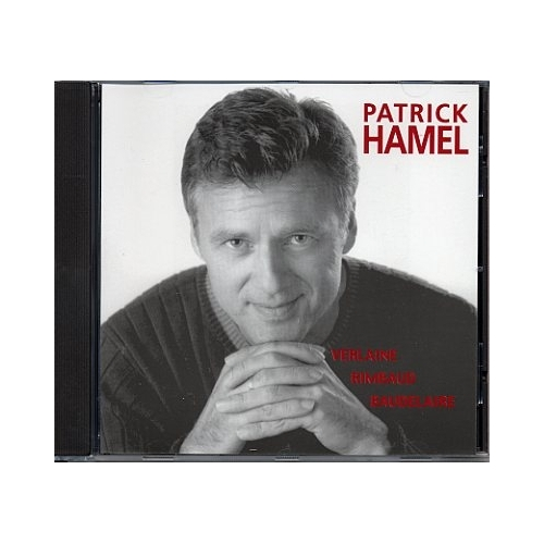 PATRICK HAMEL / CHANTE LES POÈTES