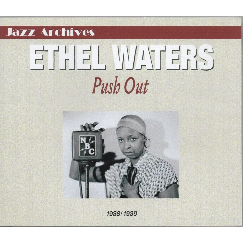 ETHEL WATERS / PUSH OUT
