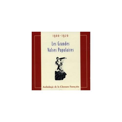 LES GRANDES VALSES POPULAIRES 1900 - 1920