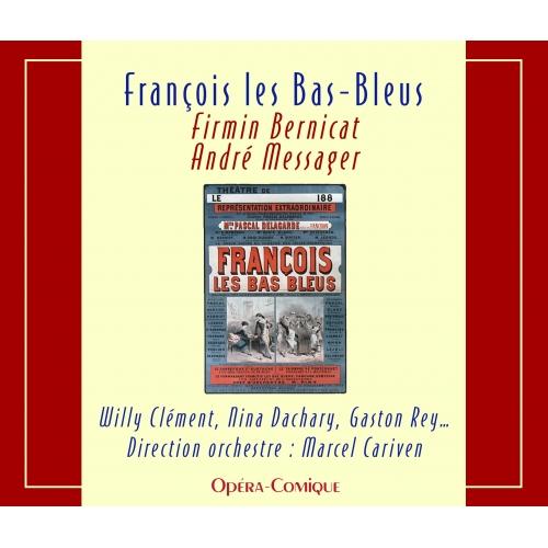 FRANÇOIS LES BAS BLEUS / LES DRAGONS DE L'IMPÉRATRICE