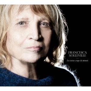 Francesca SOLLEVILLE / LES 13 COUPS DE MINUIT