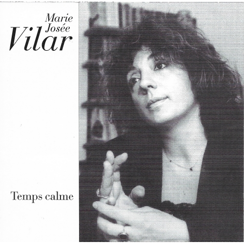 Marie Josée VILAR / TEMPS CALME