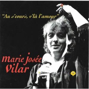 Marie Josée VILAR / AU S'COURS VL'À L'AMOUR