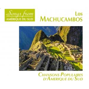 AMERIQUE DU SUD / LOS MACHUCAMBOS
