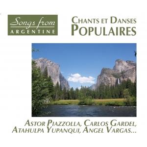 ARGENTINE CHANTS ET DANSES POPULAIRES