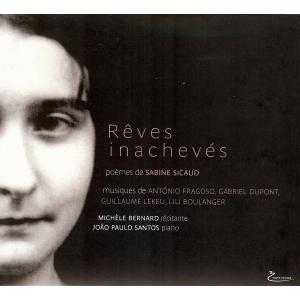 Michèle BERNARD / RÊVES INACHEVÉS