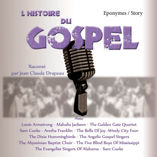 GOSPEL / L'HISTOIRE DU GOSPEL