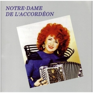 Yvette HORNER / NOTRE DAME DE L'ACCORDÉON