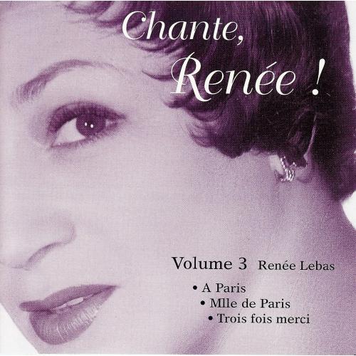 Renée LEBAS / CHANTE RENÉE