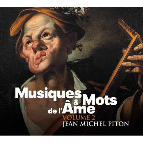 Jean Michel PITON / MUSIQUES ET MOTS DE L'ÂME V 2