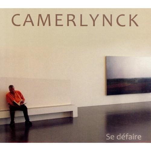 Christian CAMERLYNCK / SE DEFAIRE