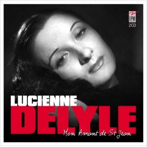 LUCIENNE DELYLE / MON AMANT DE SAINT-JEAN
