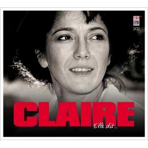 CLAIRE / ELLE DIT...