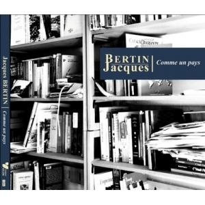 Jacques BERTIN / COMME UN PAYS