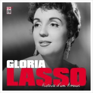 Gloria LASSO / HISTOIRE D UN AMOUR