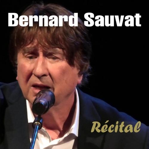 BERNARD SAUVAT / RÉCITAL