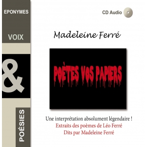 MADELEINE FERRÉ / Poètes Vos Papiers