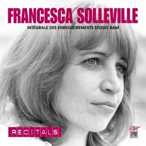 FRANCESCA SOLLEVILLE / RECITALS - COFFRET 4 CD