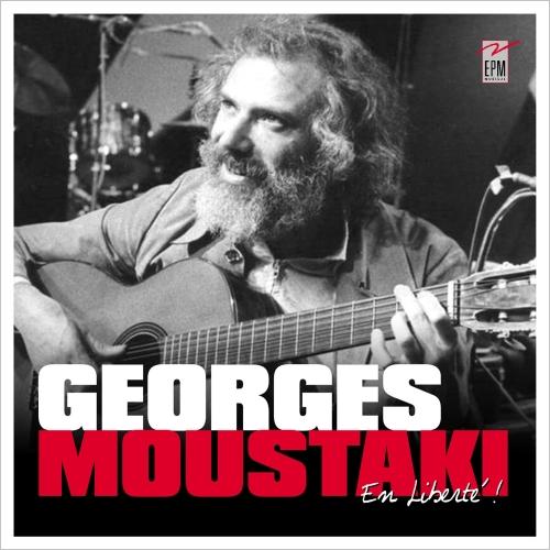 GEORGES MOUSTAKI / EN LIBERTE