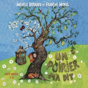 Michèle BERNARD / UN POIRIER M A DIT 2 CD
