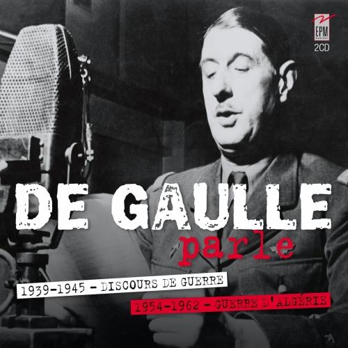 DE GAULLE PARLE...
