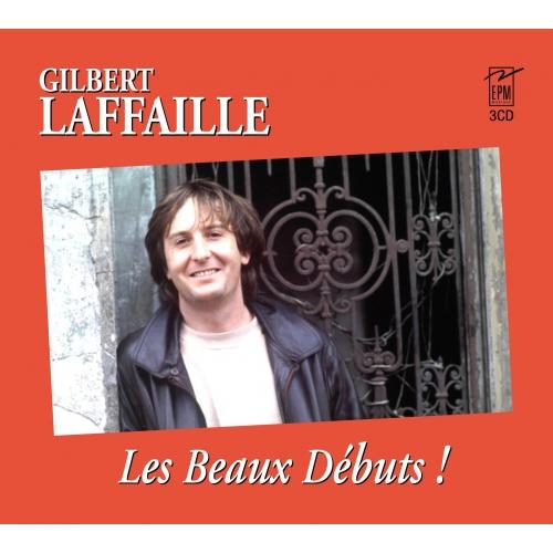 GILBERT LAFFAILLE / LES BEAUX DÉBUTS
