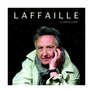 GILBERT LAFFAILLE / JE JOUR ET LA NUIT