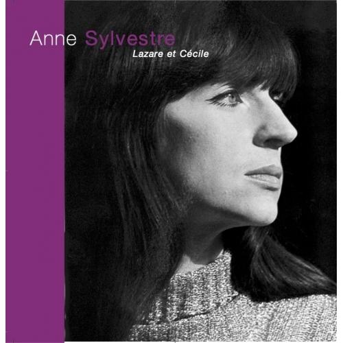 ANNE SYLVESTRE / LAZARE ET CECILE